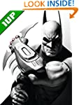 Batman: Arkham City Strategy Guide &...