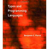 Types and Programming Languages ~ Benjamin C. Pierce