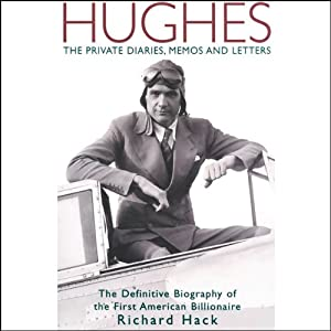 Hughes: The Private Diaries, Memos and Letters Audiobook