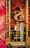 img - for HOUSE OF MIDNIGHT FANTASIES / A SINGLE DEMAND (Desire 2 in 1 Omnibus Edition.) book / textbook / text book