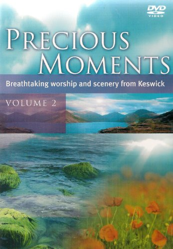 Precious Moments Volume 2 - Breathtaking Worship From Keswick
