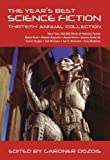 The Years Best Science Fiction: Thirtieth Annual Collection