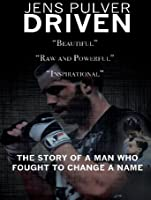 Jens Pulver: Driven [HD]