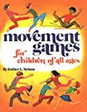 img - for Movement Games For Children Of All Ages book / textbook / text book