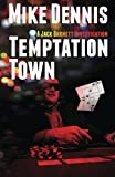 TEMPTATION TOWN (The Jack Barnett / Las Vegas Series) (Volume 1)