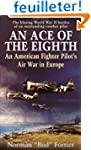 An Ace of the Eighth: An American Fig...