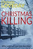 img - for Christmas Killing by Chrissie Loveday (2016-03-10) book / textbook / text book