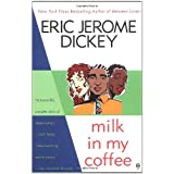 Milk in My Coffeeby Eric Jerome Dickey