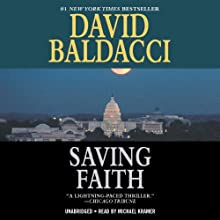 Saving Faith (       UNABRIDGED) by David Baldacci Narrated by Michael Kramer