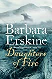 Daughters of Fire Barbara Erskine