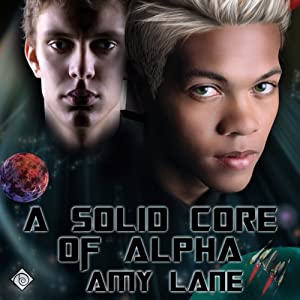 A Solid Core of Alpha - Amy Lane