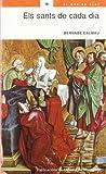 img - for Els sants de cada dia book / textbook / text book
