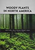 img - for Woody Plants in North America book / textbook / text book