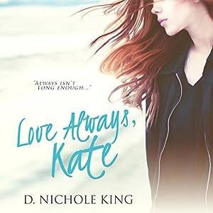 Love Always, Kate Audiobook