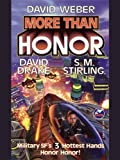 img - for More Than Honor (Honor Harrington - anthologies Book 1) book / textbook / text book