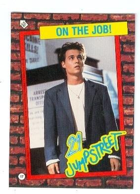 Johnny Depp trading card sticker 21 Jump Street 1987 Topps #17 Officer