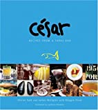 Cesar:  Recipes from a Tapas Bar (1580084834) by Olivier Said
