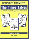Memorize in Minutes: The Times Tables, Teaching Manual