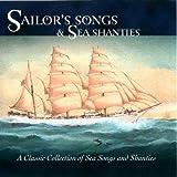 Sailors' Songs & Sea Shanties Various Artists