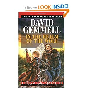 In the Realm of the Wolf (Drenai Tales, Book 5) by David Gemmell