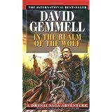 "In the Realm of the Wolf: A Drenai Saga Adventurevon ""David Gemmell"""
