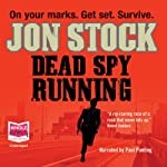 Dead Spy Running | Jon Stock