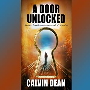 A Door Unlocked | [Calvin Dean]