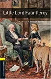 Little Lord Fauntleroy (Oxford Bookworms Library, Stagel 1)