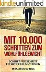 Mit 10.000 Schritten zum Wohlf�hlgewi...