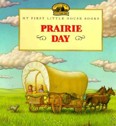 Prairie Day (Little House Picture Book) (Prairie Pictures compare prices)