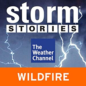 Storm Stories: 2003 California Wildfires | [The Weather Channel]