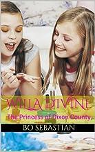 Willa Divine The Princess of Dixon County