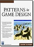 Patterns In Game Design (Game Development Series)