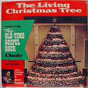The Living Christmas Tree featuring The Old-Time Gospel Hour Choir