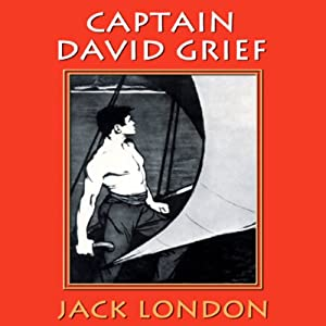 Captain David Grief | [Jack London]