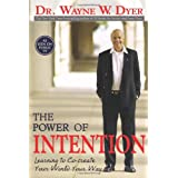 The Power of Intention ~ Wayne W. Dyer