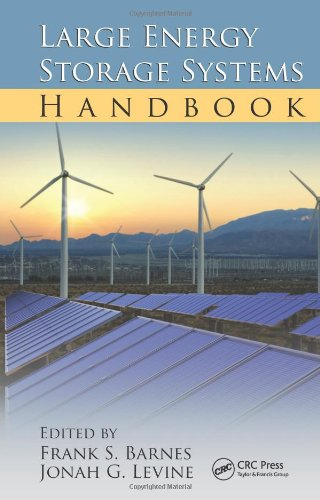 Large Energy Storage Systems Handbook (Mechanical And Aerospace Engineering Series)