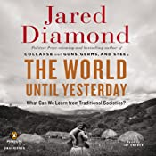 The World until Yesterday: What Can We Learn from Traditional Societies? | [Jared Diamond]