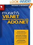 Murach's VB.NET Database Programming...