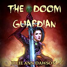 The Doom Guardian: Chronicles of Cambrea (       UNABRIDGED) by Julie Ann Dawson Narrated by Cristina Petrarca