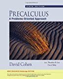 Precalculus: A Problems-Oriented Approach, Enhanced Edition (with Enhanced WebAssign 1-Semester Printed Access Card) (1439044600) by Cohen, David