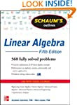 Schaum's Outline of Linear Algebra, 5...