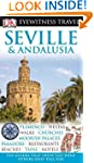 DK Eyewitness Travel Guide: Seville &...