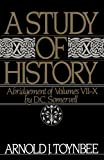 A Study of History, Vol. 2: Abridgement of Volumes VII-X (0195050819) by Toynbee, Arnold J.