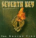 Raging Fire by Seventh Key (2007-01-01)
