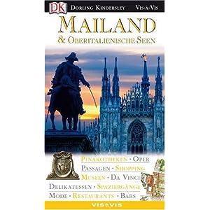 Vis a Vis, Die Oberitalienische Seen & Mailand