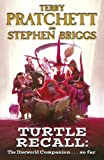 Stephen Briggs Turtle Recall: The Discworld Companion . . . So Far