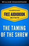 Image of The Taming of the Shrew: By William Shakespeare - Illustrated (Free Audiobook + Unabridged + Original + E-Reader Friendly)
