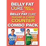 The Belly Fat Cure: Fast Track Combo Pack: Includes The Belly Fat Cure Fast Track and The Belly Fat Cure Sugar...