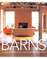 Barns: Living in Converted and Reinvented Spaces: Written by Dominic Bradbury, 2007 Edition, (Revised edition) Publisher: Conran Octopus Ltd [Paperback]